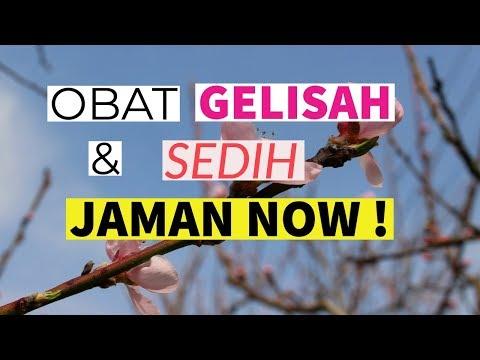 Motivasi Hidup Sukses - OBAT GELISAH & SEDIH JAMAN NOW!!