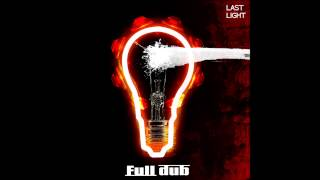 Full Dub  Last Light - Murderer feat Forestmind