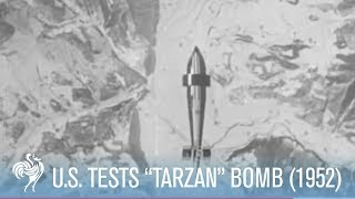 """Bomb with a Brain: U.S. Tests New Weapon """"Tarzon"""" (1952) 
