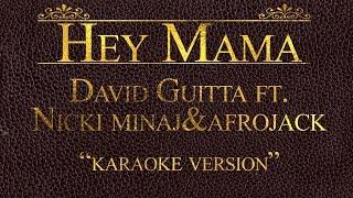 David Guetta ft. Nicki Minaj, Bebe Rexha & Afrojack Hey Mama (Karaoke Version)