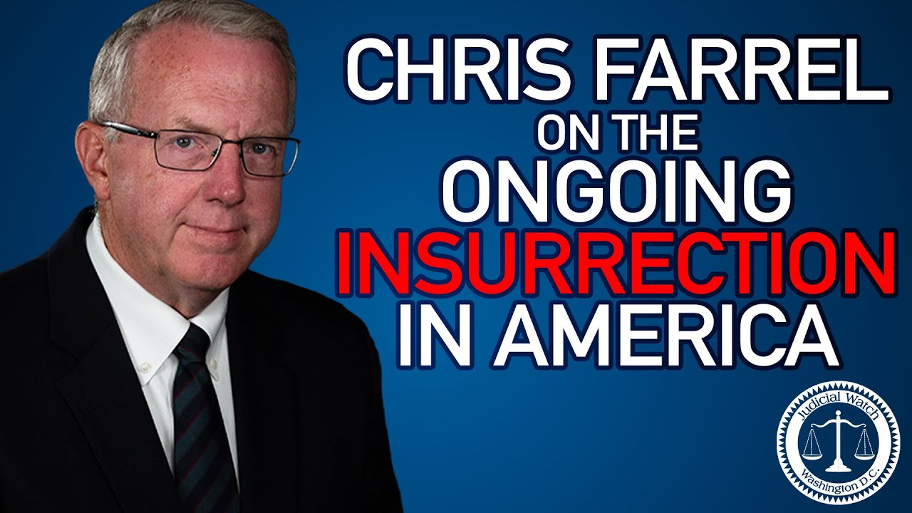 "Chris Farrell: Far Left Insurrectionist Movement A ""Dream Come True"" For America's Ad"