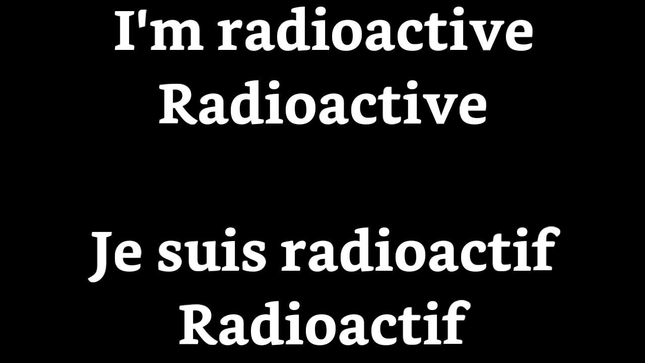 Radioactive lyrics-traduction - YouTube