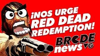 ¡Nos URGE Red Dead Redemption 2!