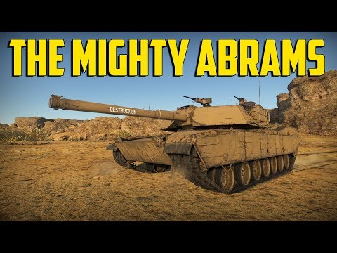 War Thunder - The Mighty Abrams