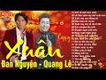Nhạc xuân 2021 Quang Lê Đan Nguyên
