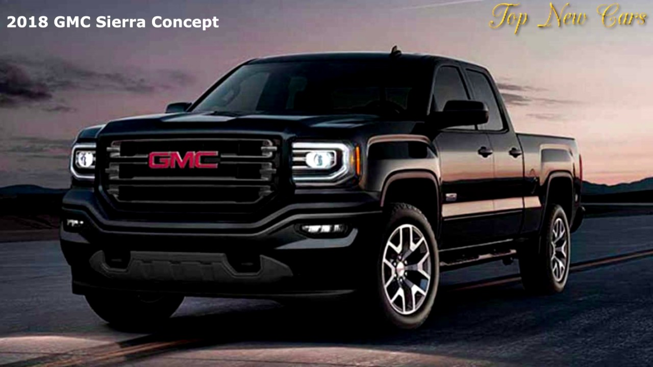 2018 Gmc Sierra Release Date Redesign Specs And Price 1080q Youtube