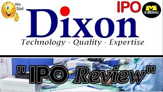 Dixon Technologies IPO - In Hindi  -  Dixon Technologies IPO Review  -  Dixon IPO -  IPO -