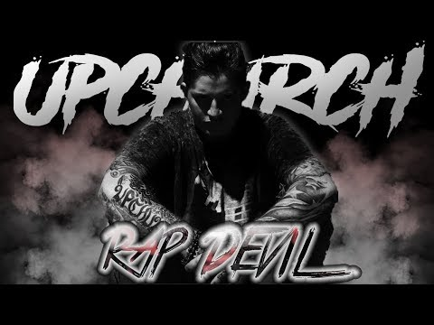 UPCHURCH - RAP DEVIL REMIX (Its About To Get REAL)