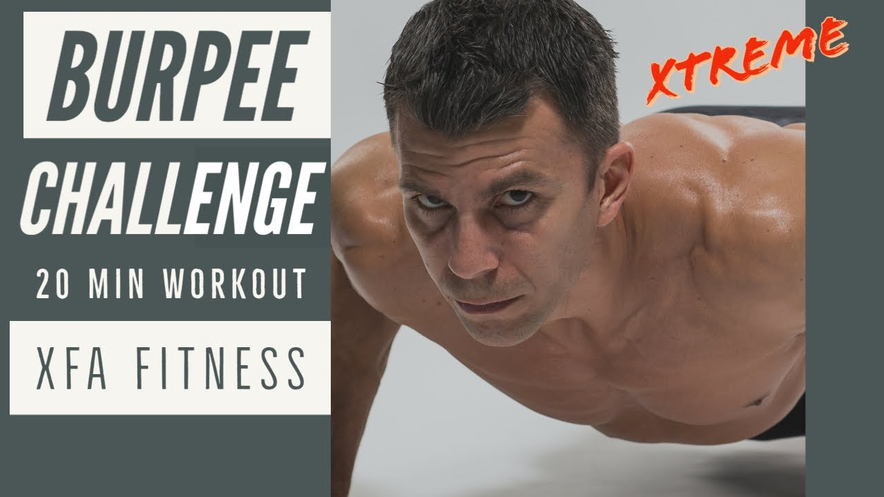 20 Minute Burpee Challenge Workout. Hardest Workout Ever?? No Equipment. XFA Fitness