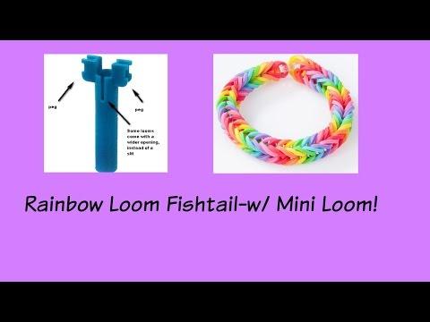 How To Use The Mini Rainbow Loom To Make A Fishtail Bracelet