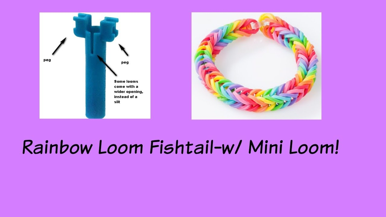 How To Use The Mini Rainbow Loom To Make A Fishtail Bracelet Youtube