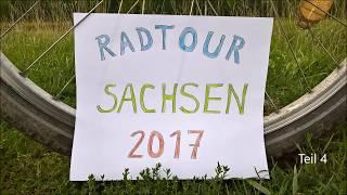 Radtour Sachsen 2017 Teil 4