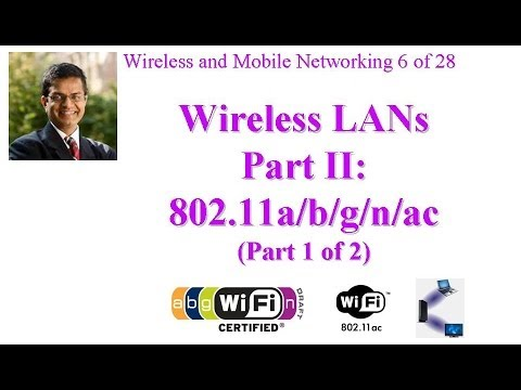 CSE 574-14-06A: Wireless LANs Part II: IEEE 802.11a/b/g/n/ac (Part 1 of 2)