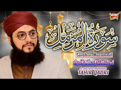 Hafiz Tahir Qadri - Surah e Muzammil - Tilawat