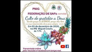 (1ª parte) Culto Federação de SAF's de Nova Iguaçu