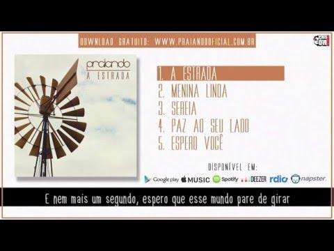 Praiando - A Estrada - [EP Completo - 2016] - Lyric Video