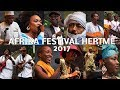 Capture de la vidéo Afrika Festival Hertme 2017 - One Song Of Each Artist