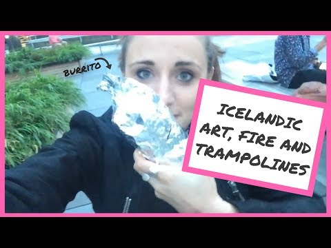 ICELANDIC ART, FIRE AND TRAMPOLINES