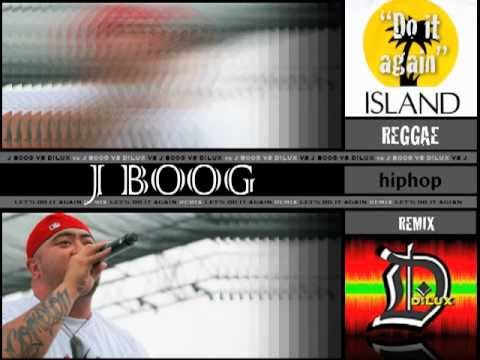 "J Boog Lets Do It Again J Boog ""Let's Do ..."