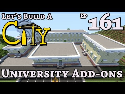 How To Build A City :: Minecraft :: University Add-Ons :: E161