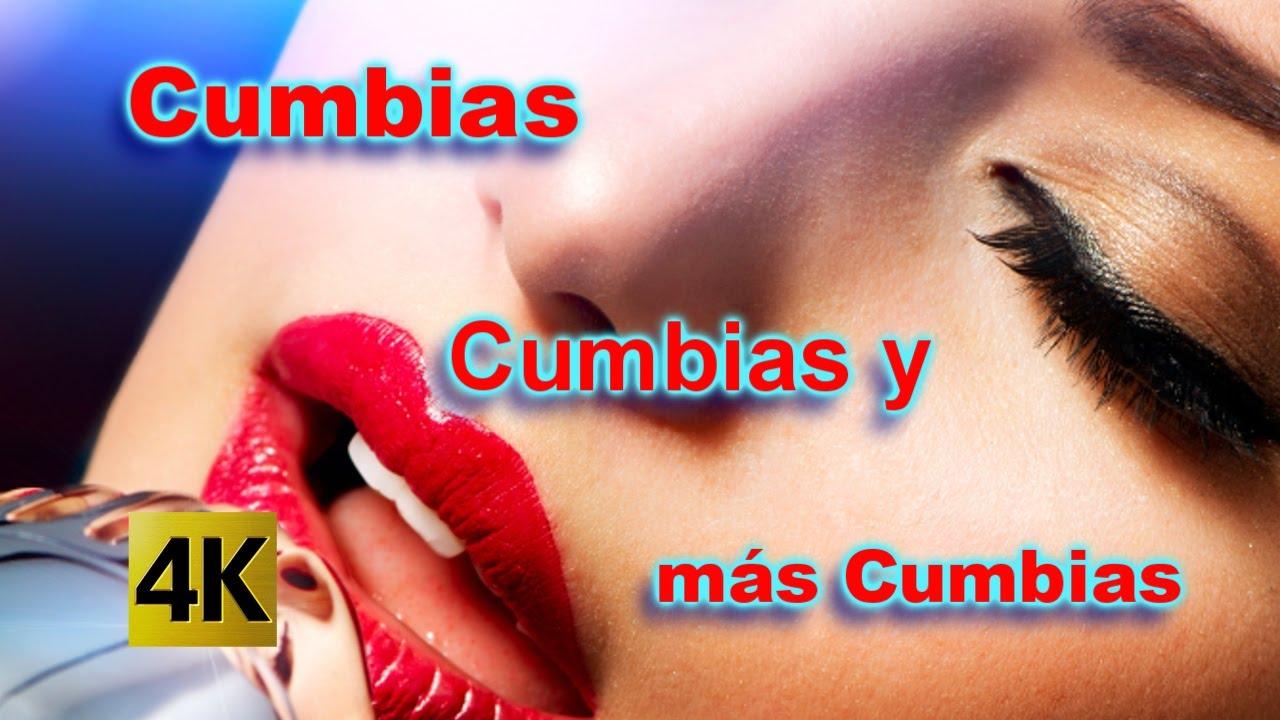 Música Latina Para Bailar Cumbias Cumbias Y Más Cumbias 4k Youtube