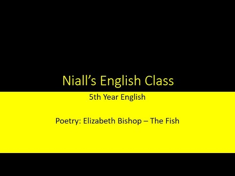 Leaving Cert Poetry 2021 - Elizabeth Bishop - The Fish