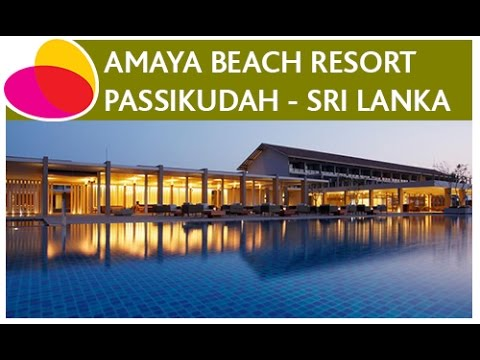 Amaya Beach Resort & Spa, Passikudah - Sri Lanka