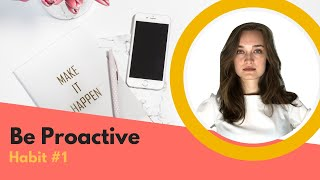 The 7 Habits of Highly Effective Teens: Habit #1 (Be Proactive)