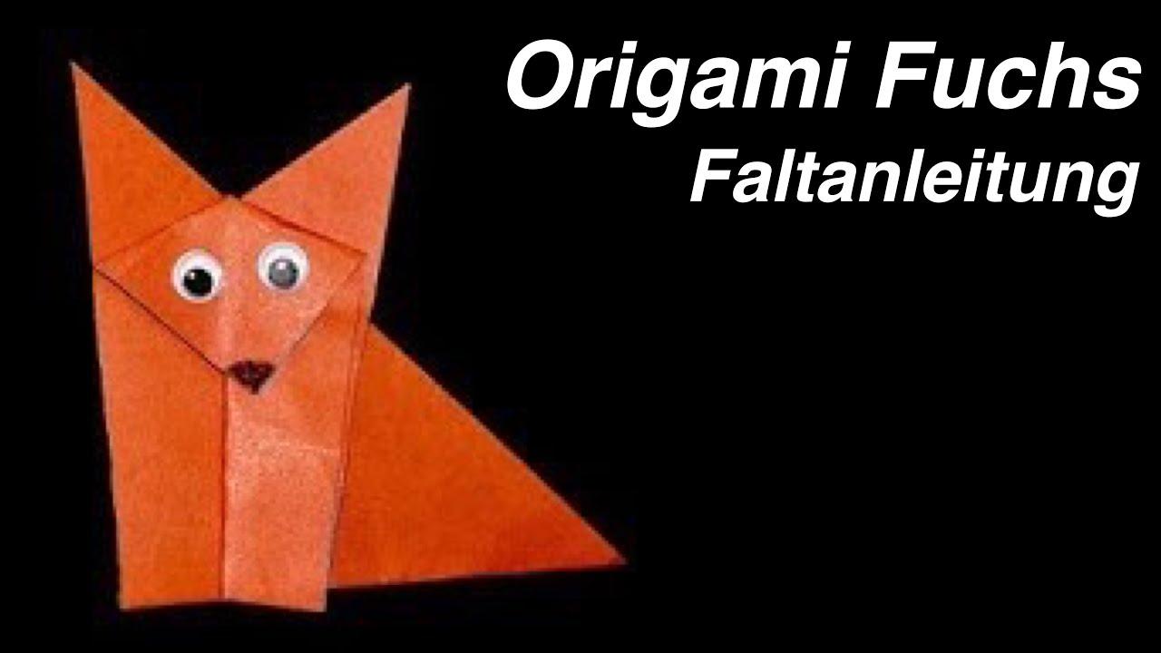Origami Fuchs Fox Anleitung Basteln Mit Papier Basteln Mit Kindern Allerlei Channel