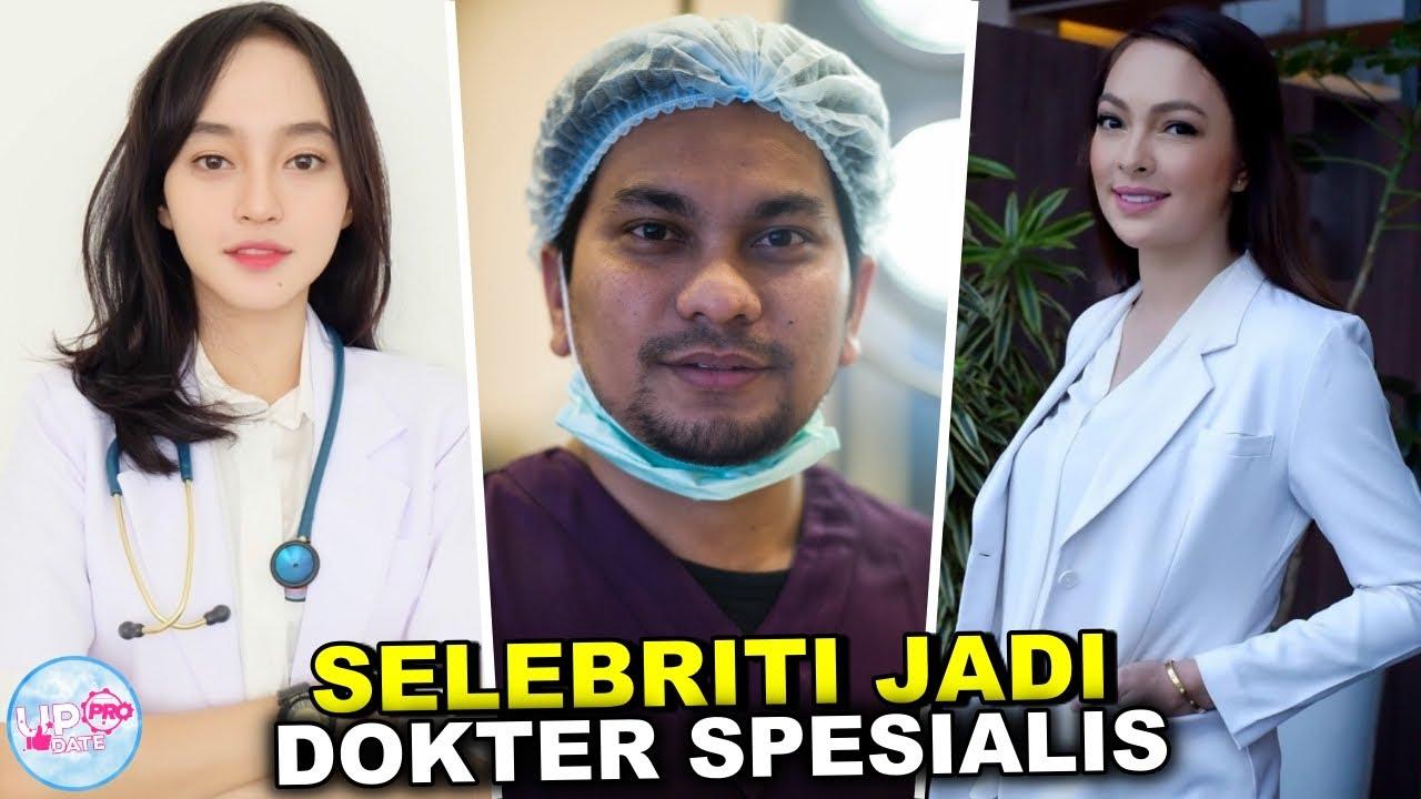 Tak Banyak yang Tau, Ternyata 10 Selebriti Indonesia ini Berprofesi Sebagai Dokter Spesialis.
