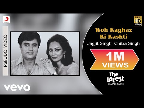 Woh Kaghaz Ki Kashti - The Latest | Jagjit Singh & Chitra Singh | Official Song