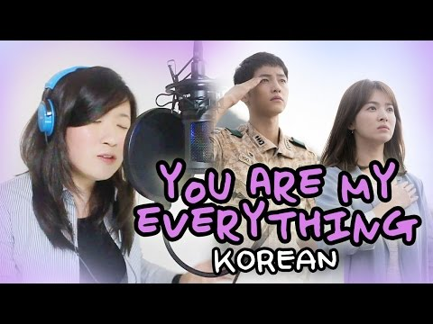 [COVER] You Are My Everything-Descendants Of The Sun 태양의 후예 MV + Hangul Lyrics