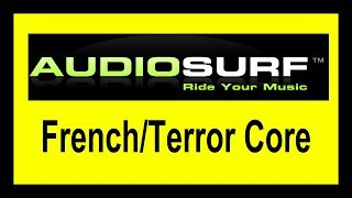 (French/Terror Core) Re-Style - Get It Crackin (MOH 2018 Edit) [Audiosurf]