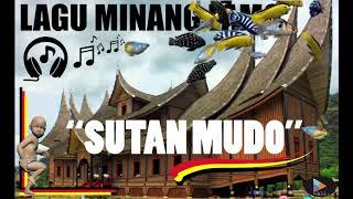 "LAGU MINANG LAMO ""SUTAN MUDO"""