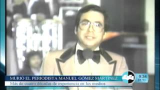 MURIÓ EL PERIODISTA MANUEL GÓMEZ MARTÍNEZ