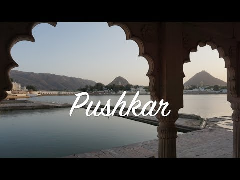 PUSHKAR / BACKPACKING INDIA / TRAVEL GUIDE RAJASTHAN / Sony a6000