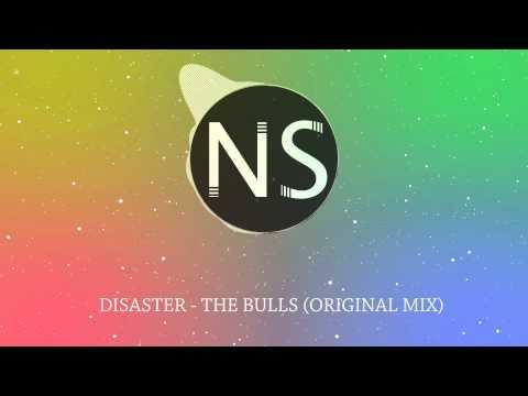 Disaster - The Bulls (Original Mix)