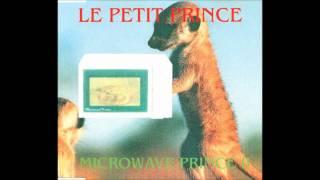 Microwave Prince II- I Need Your Love (Bonus Remix)