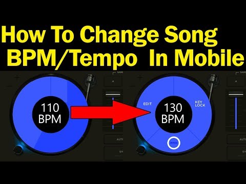 How To Change any Song BPM Or Tempo With Mobile - Madan verma