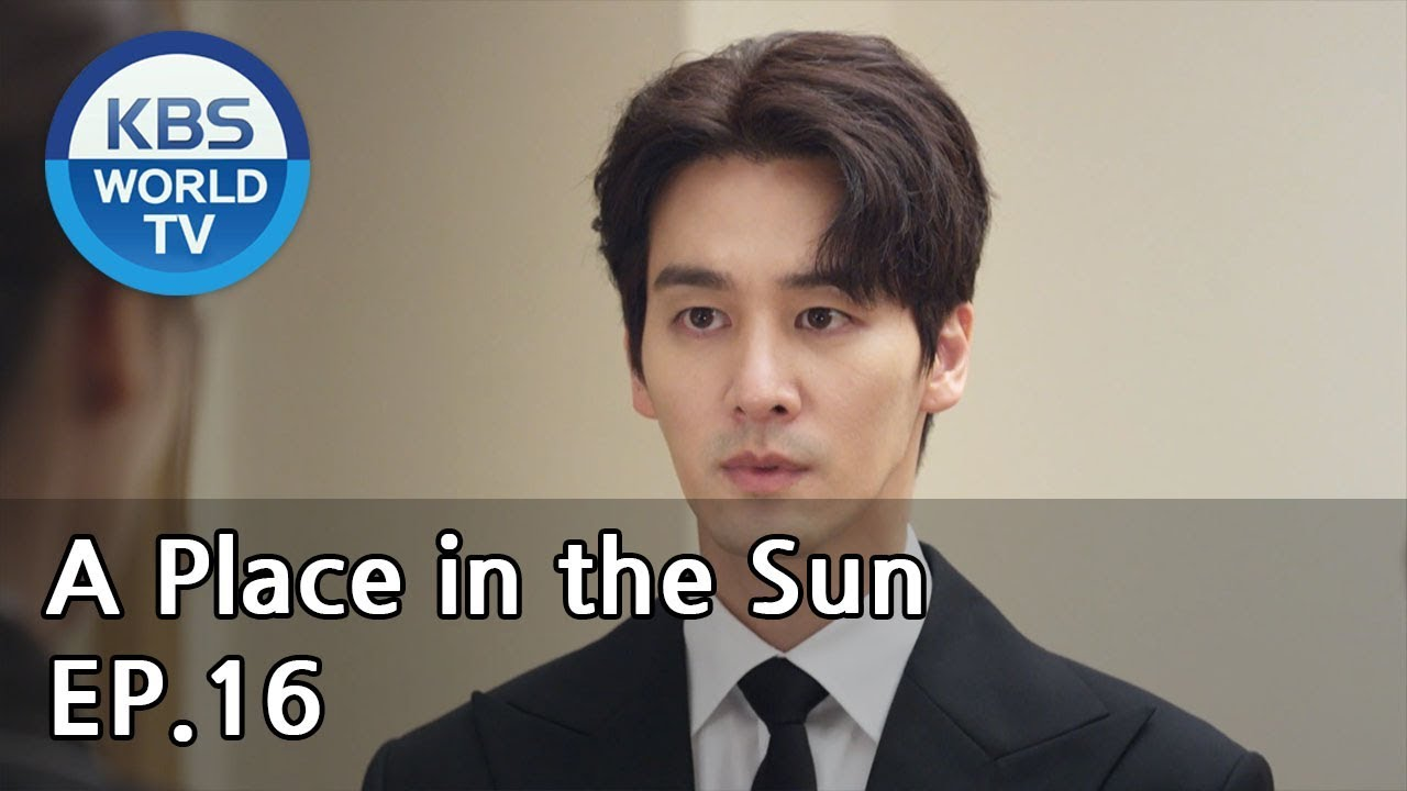 Download A Place in the Sun | 태양의 계절 EP.16 [ENG, CHN / 2019.07.02]
