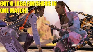 Apex Legends - Got 8 Loba finishers in one match XD | They should've smiled more.