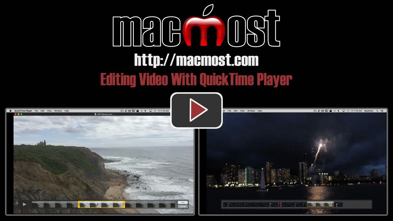 Editing Video With QuickTime Player (#1205) - YouTube
