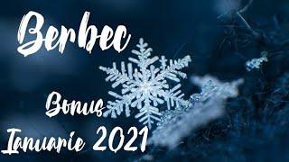 Berbec - Stii cat valorezi si ceri o schimbare! Bonus, Ianuarie 2021
