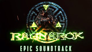 Ark Survival Evolved - RAGNAROK (Epic Game/Film/Trailer) Music