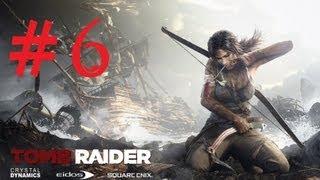 Tomb Raider - Walkthrough Part 6