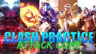 Clash Practice 4: Attack Comp VS Attack Comp
