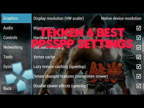 Tekken 6 Best Ppsspp Setting No Lag Fast Speed 2017 Android Youtube