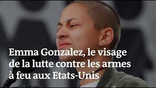 Emma Gonzalez: le visage de la lutte contre les armes
