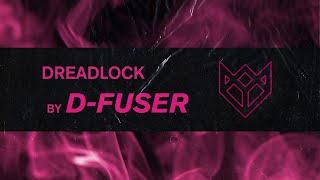 D-FUSER - DREADLOCK
