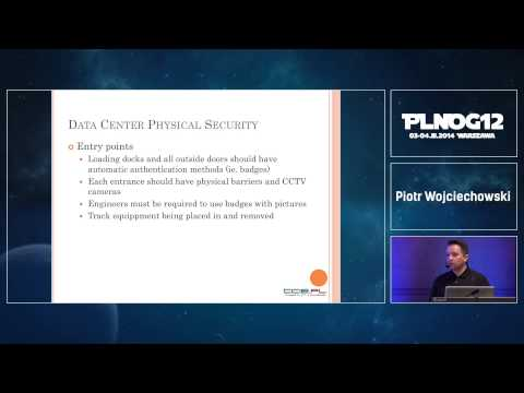 PLNOG 12: Bezpieczna Data Center (P. Wojciechowski)